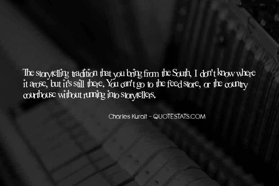 Charles Kuralt Quotes #1200281