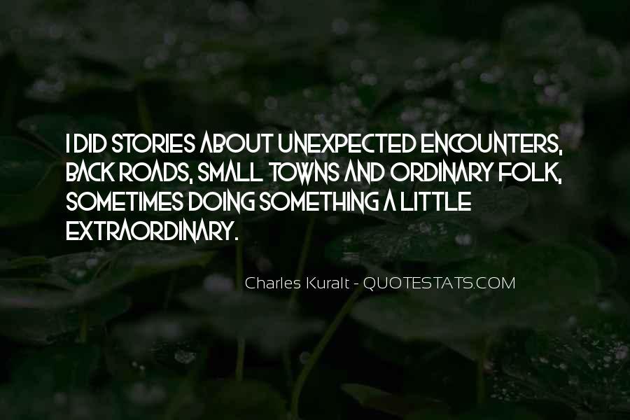 Charles Kuralt Quotes #1217327