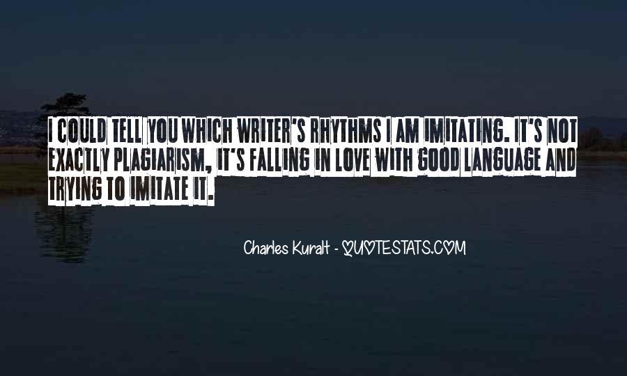 Charles Kuralt Quotes #1284639