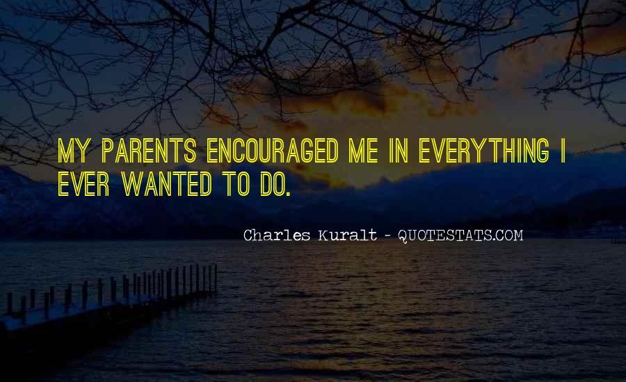 Charles Kuralt Quotes #1534096