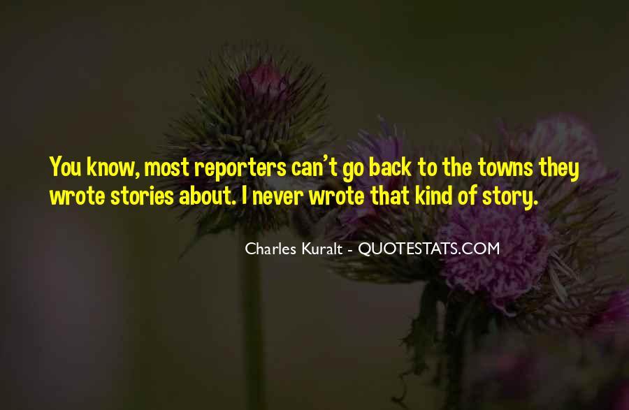 Charles Kuralt Quotes #161790