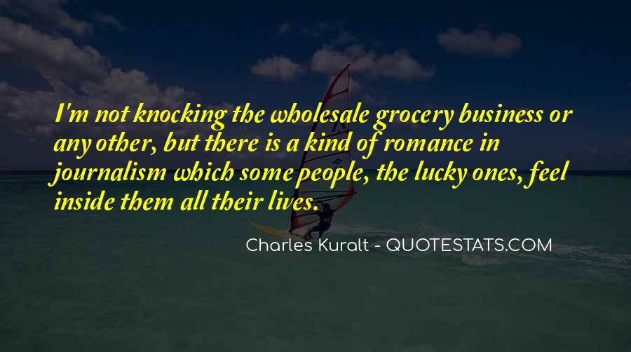 Charles Kuralt Quotes #1664376