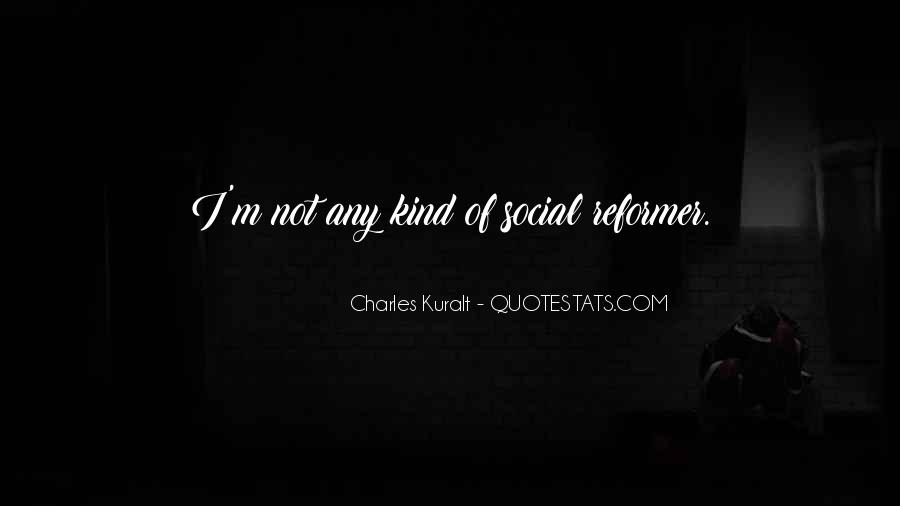Charles Kuralt Quotes #1821711
