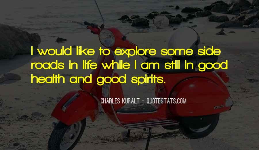 Charles Kuralt Quotes #1863074