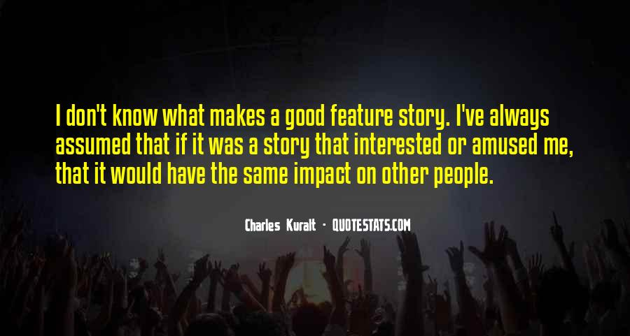 Charles Kuralt Quotes #198902