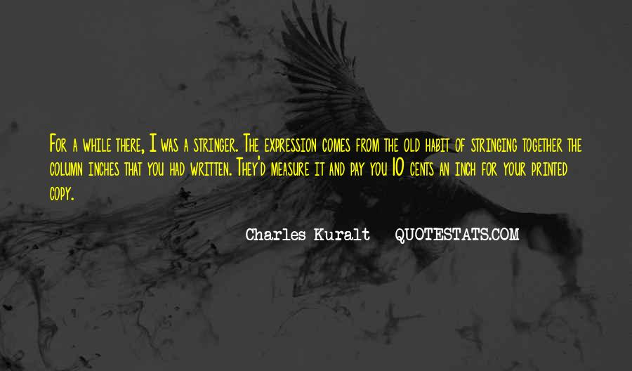 Charles Kuralt Quotes #220996