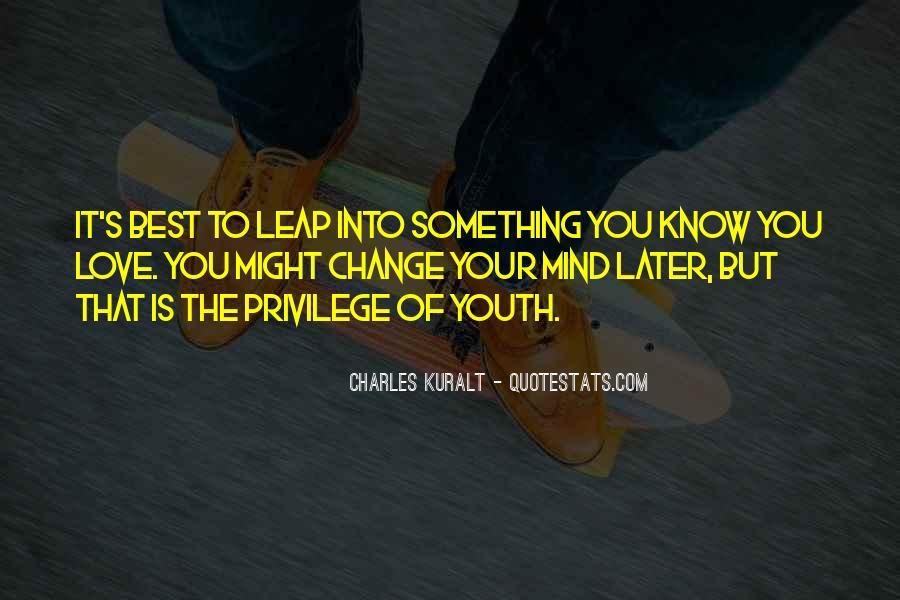 Charles Kuralt Quotes #517276