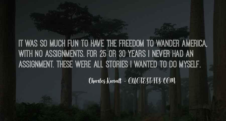 Charles Kuralt Quotes #573867