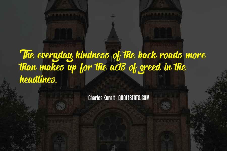 Charles Kuralt Quotes #577324