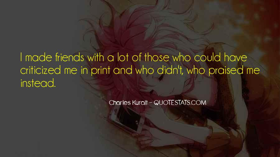 Charles Kuralt Quotes #756028