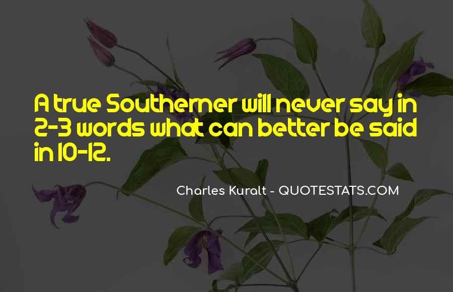 Charles Kuralt Quotes #795664