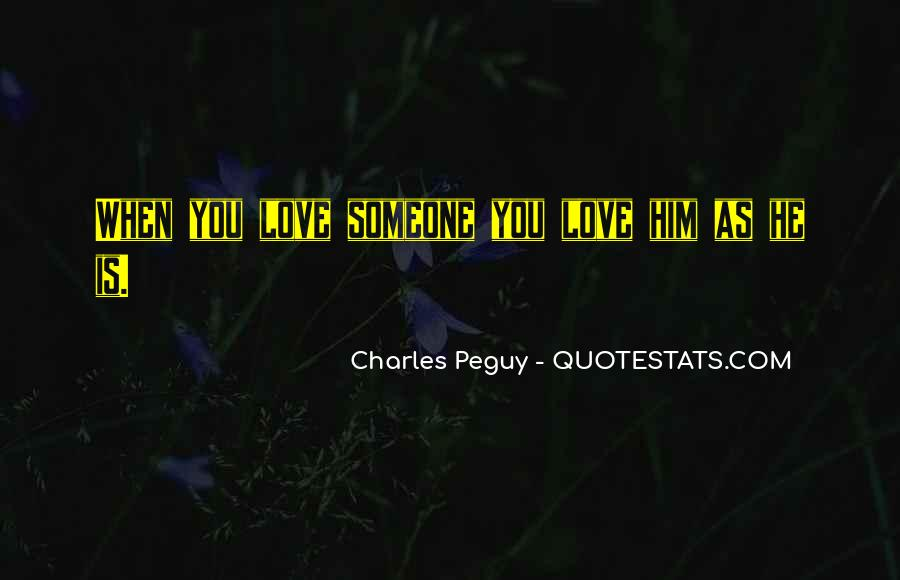 Charles Peguy Quotes #1369131