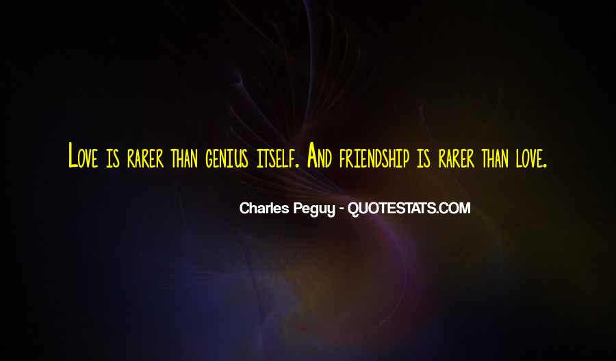 Charles Peguy Quotes #1525807