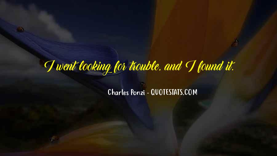 Charles Ponzi Quotes #1293108