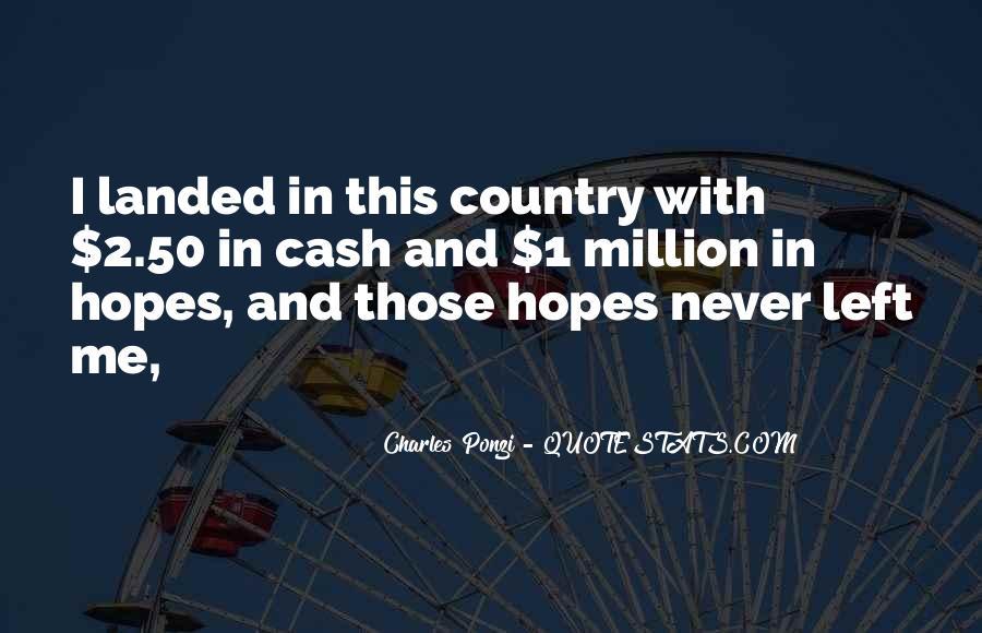 Charles Ponzi Quotes #1629481