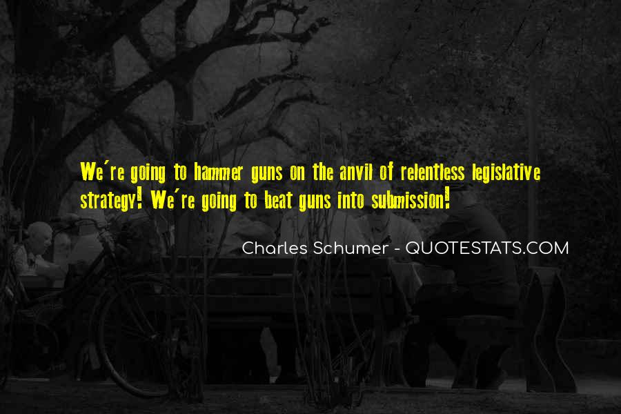 Charles Schumer Quotes #1329105