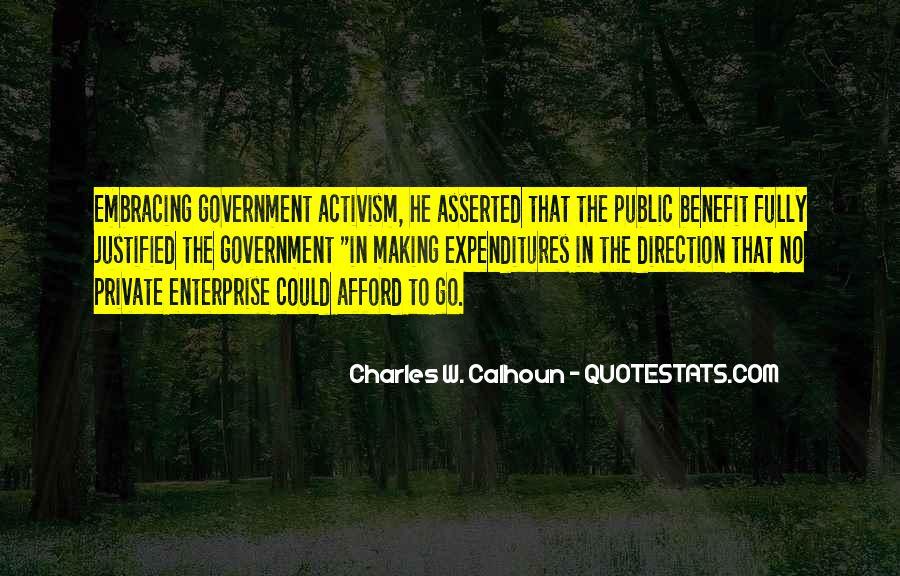 Charles W. Calhoun Quotes #1720950