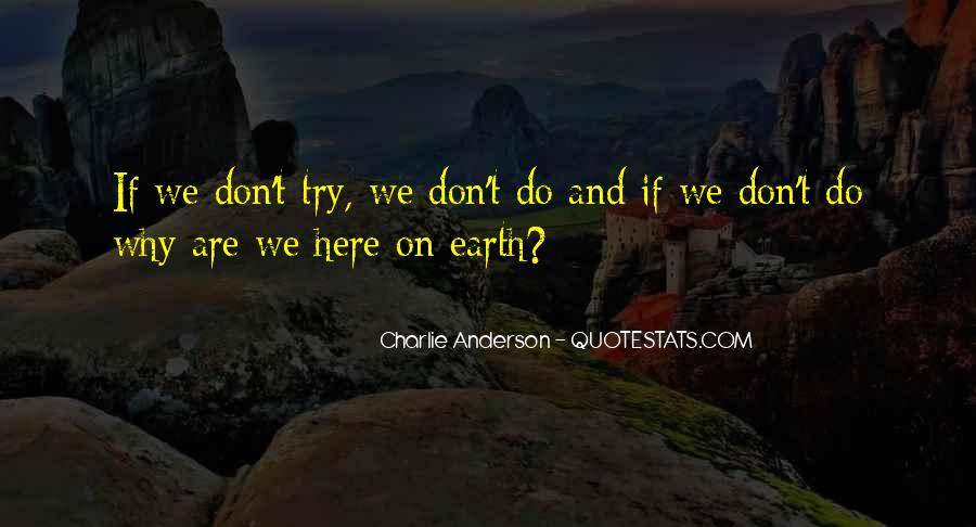 Charlie Anderson Quotes #485192