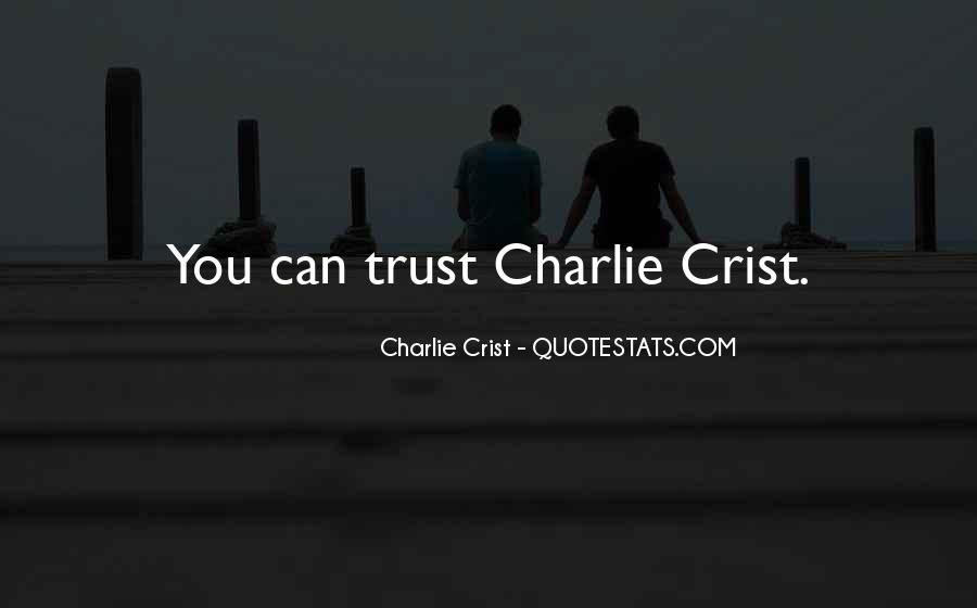 Charlie Crist Quotes #1066319