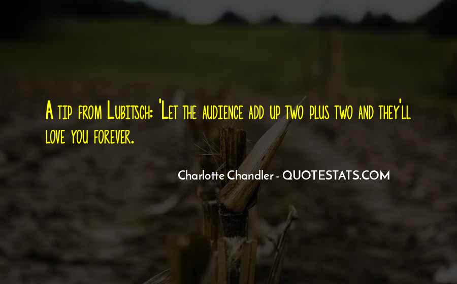 Charlotte Chandler Quotes #923496