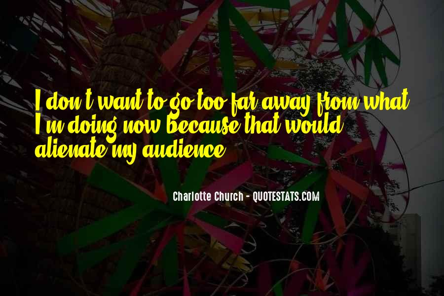Charlotte Church Quotes #1290380