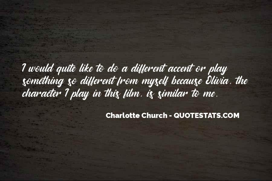 Charlotte Church Quotes #1405007