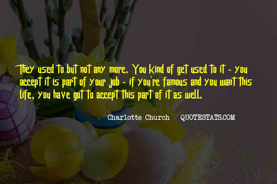 Charlotte Church Quotes #626054