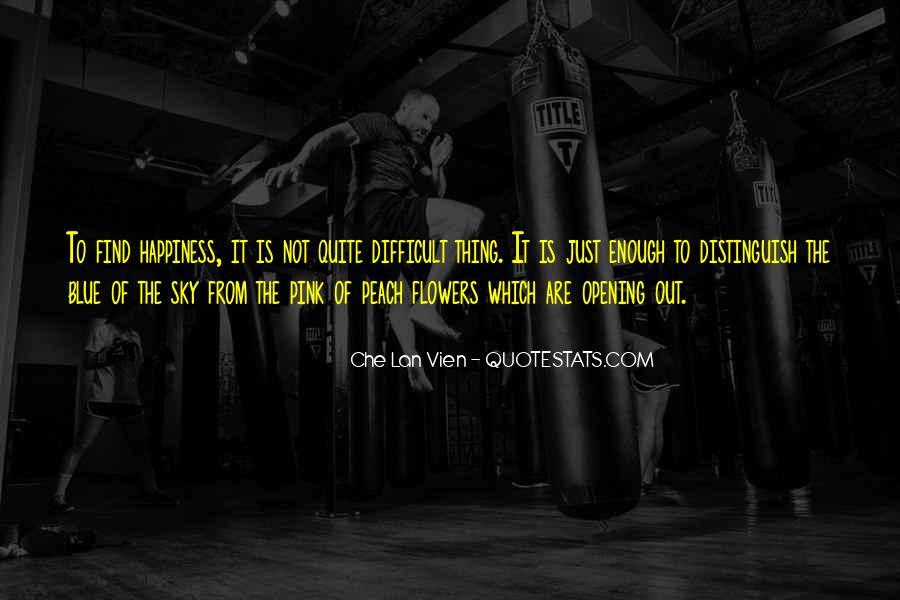 Che Lan Vien Quotes #1556083