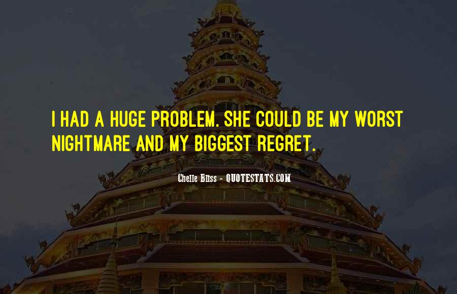 Chelle Bliss Quotes #1695311