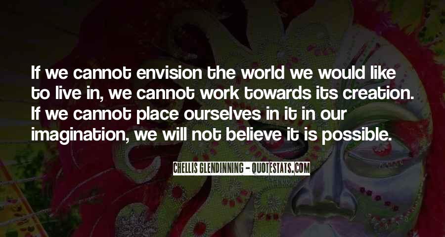 Chellis Glendinning Quotes #1126030