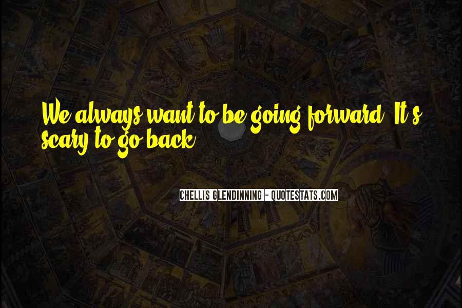Chellis Glendinning Quotes #1223593