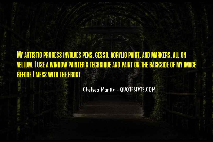 Chelsea Martin Quotes #542582