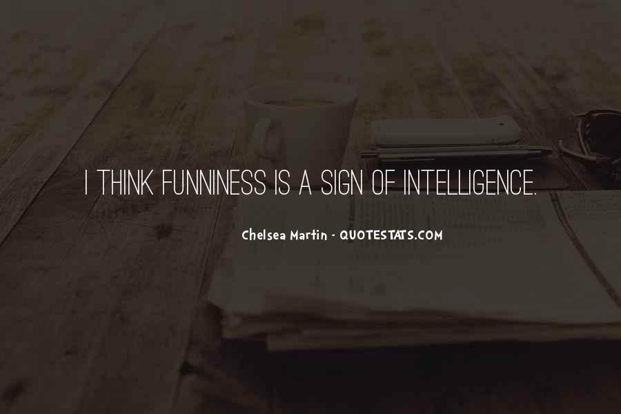 Chelsea Martin Quotes #718753