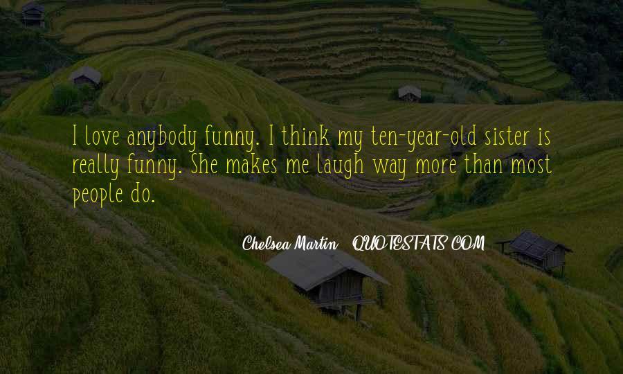 Chelsea Martin Quotes #96394