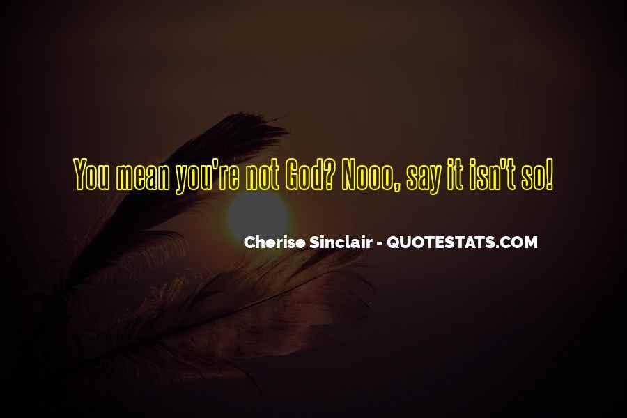 Cherise Sinclair Quotes #1423977