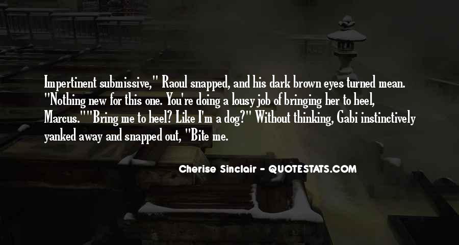 Cherise Sinclair Quotes #359696