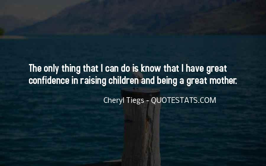 Cheryl Tiegs Quotes #1053946