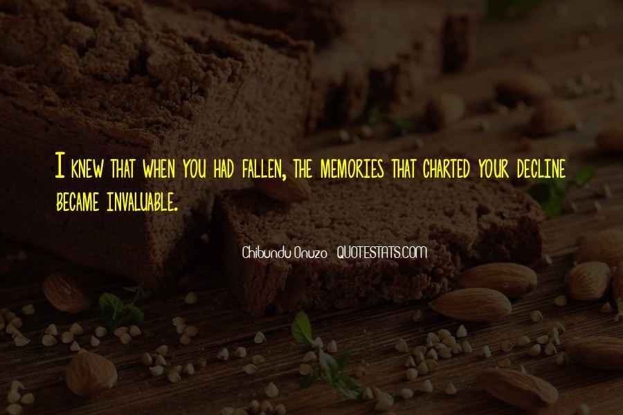 Chibundu Onuzo Quotes #472676