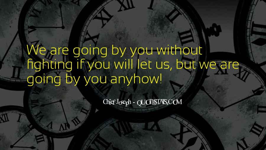 Chief Joseph Quotes #1033067