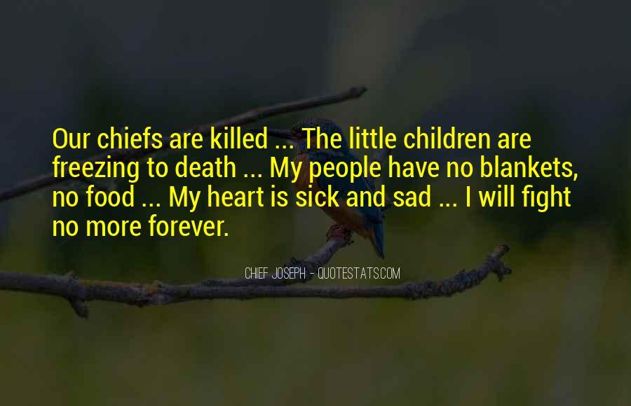 Chief Joseph Quotes #1125589