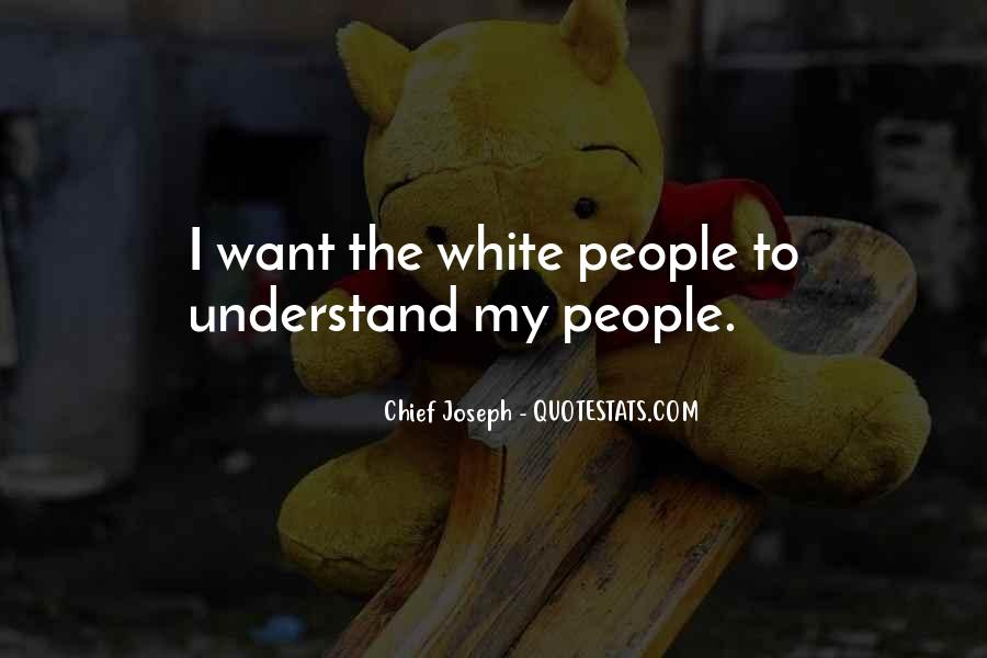 Chief Joseph Quotes #1300562