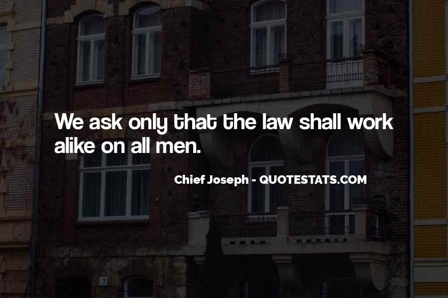 Chief Joseph Quotes #1345768