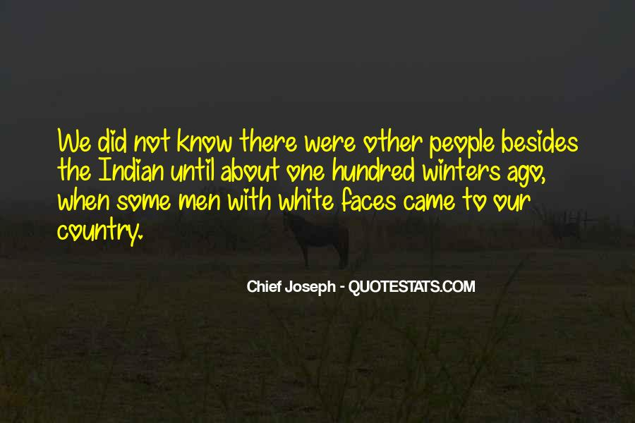 Chief Joseph Quotes #1526159