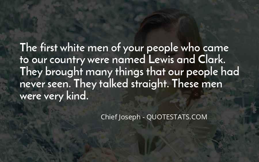 Chief Joseph Quotes #1574778