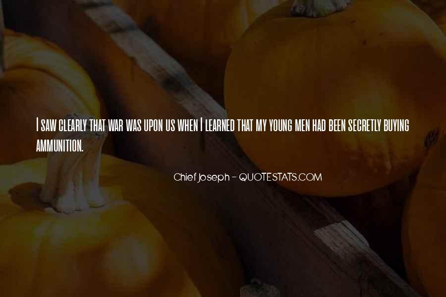 Chief Joseph Quotes #1607136