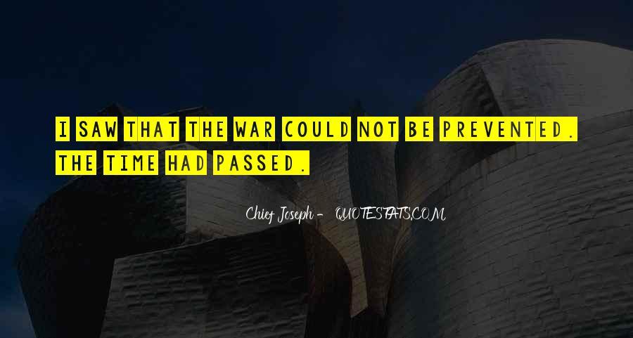 Chief Joseph Quotes #1625125