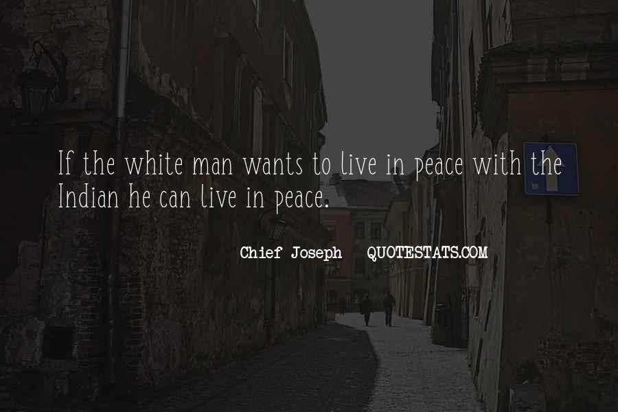Chief Joseph Quotes #1677746