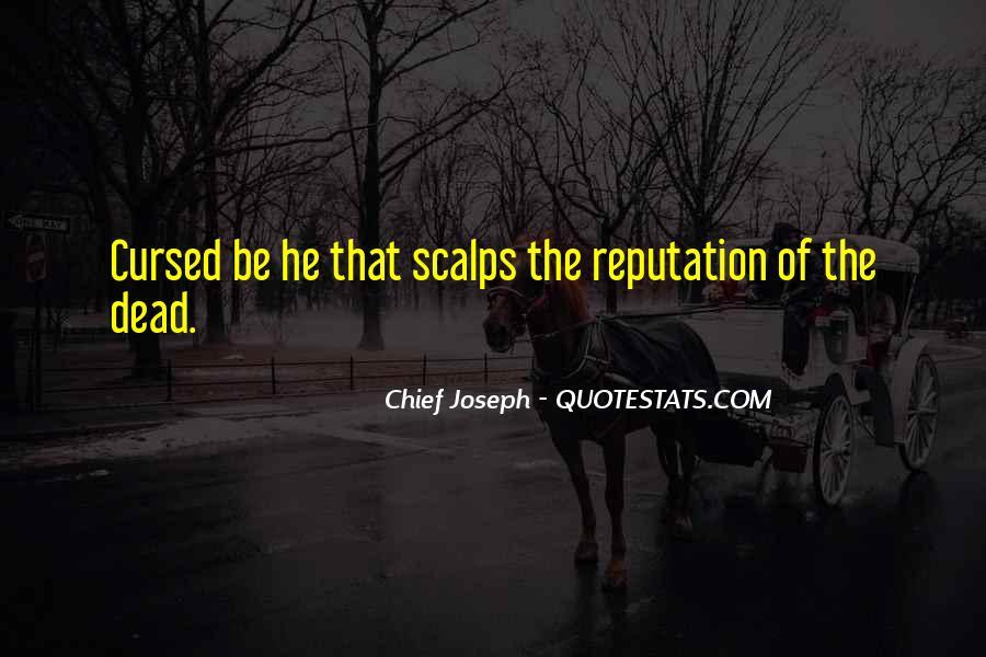 Chief Joseph Quotes #1796777