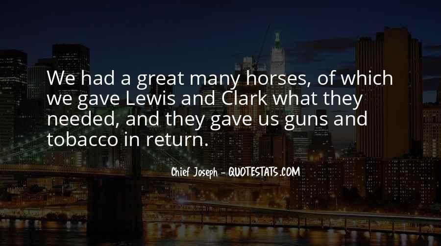 Chief Joseph Quotes #253740