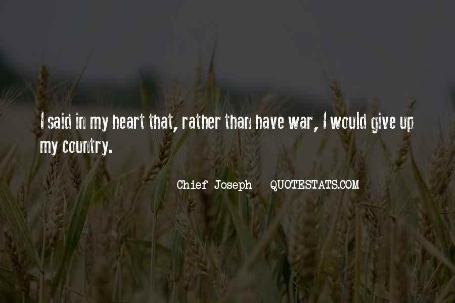 Chief Joseph Quotes #375804